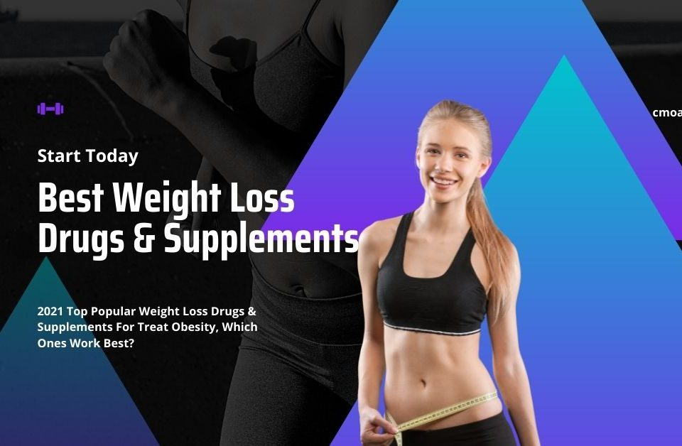 Best Weight Loss Drugs & Supplements